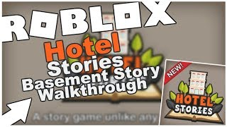HOTEL STORIES - BASEMENT STORY COMPLETE - A ROBLOX HORROR GAME (FULL WALKTHROUGH)! [ROBLOX]