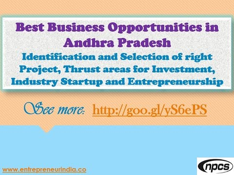 Andhra Pradesh - Best Business Opportunities, Industry Startup and Entrepreneurship