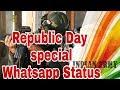 Republic Day || Lunia's || Whatsapp status video || by Rakesh Lunia Whatsapp Status Video Download Free