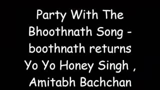 Video Party with the Bhoot naath lyrical song ( Bhoot naath returns) download MP3, 3GP, MP4, WEBM, AVI, FLV Agustus 2018