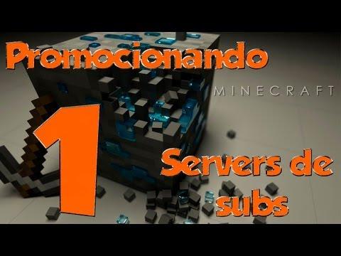 Minecraft  Ep1  Promocionando Servers de Subs