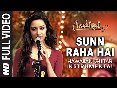 Sunn Raha Hai Na (Female) Aashiqui 2 Instrumental Hawaiian Guitar | Aditya Roy Kapur,Shraddha Kapoor