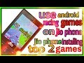 Jio phone me android racing games download and play/#androidcitychannel,by Androidcity//Android city