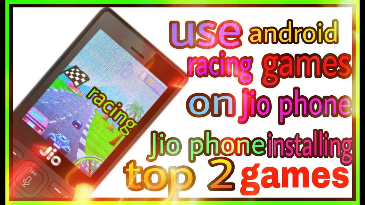 Jio Phone Me Android Racing Games Download And Play