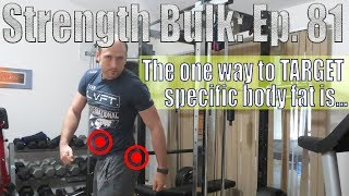 The one way to TARGET specific body fat is...   Biceps/Triceps Workout   Vlog   Strength Bulk Ep. 81