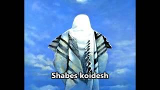 Shabbes koidesh (Holy Shabat) - Hasidic Hebrew song