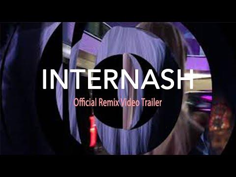 """INTERNASH"" [Official Trailer] JOE GAUTHREAUX & LEANH REMIX"