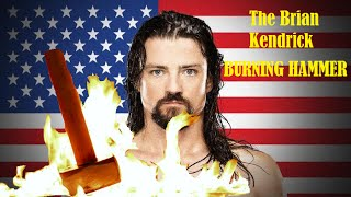 The Brian Kendrick - Burning Hammer