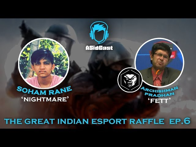 The Great Indian Esport Raffle ft. Rane and Archi \'FeTT\' Pradhan | Ep#6