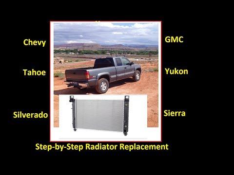 How to replace GM radiator Silverado, Sierra, Suburban, Yukon