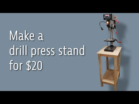 Make a drill press stand for $20