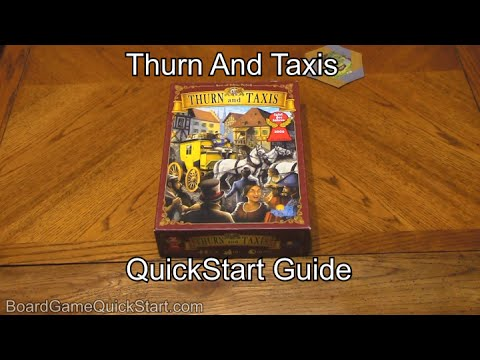 Thurn And Taxis QuickStart Guide Rules