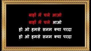 Bahon Mein Chale Aao - Karaoke - Anamika - Lata Mangeshkar