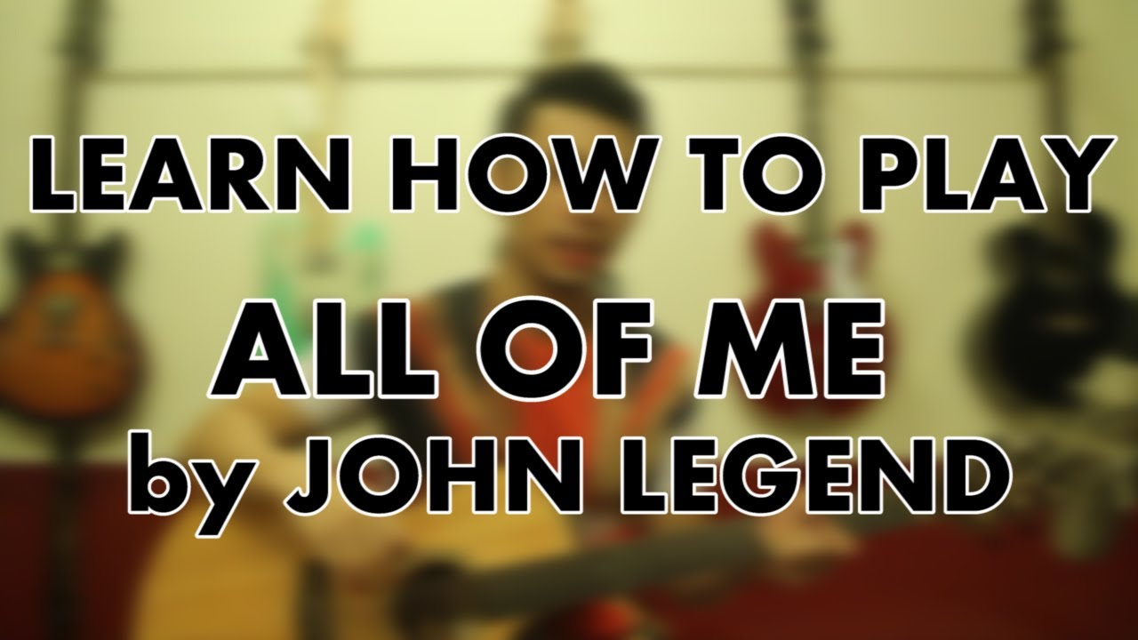 How to play all of me john legend easy guitar tutorial and how to play all of me john legend easy guitar tutorial and chords hexwebz Gallery