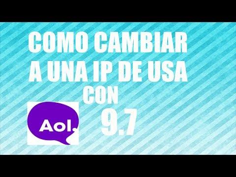 Como instalar AOL y cambiar a IP de USA 2015 | SOLUCIONADO
