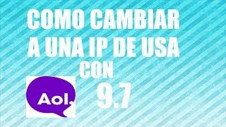 Como instalar aol 9.7 y cambiar a IP de USA 2014