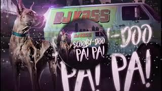 Dj Kass-Scooby Doo PaPa Bass Boosted