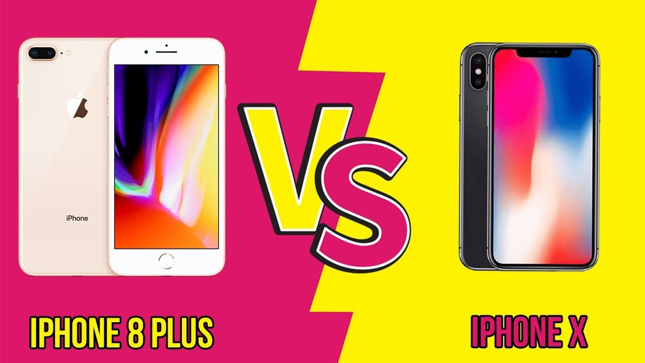 iPhone 8 Plus vs iPhone X: Chọn mua máy nào?