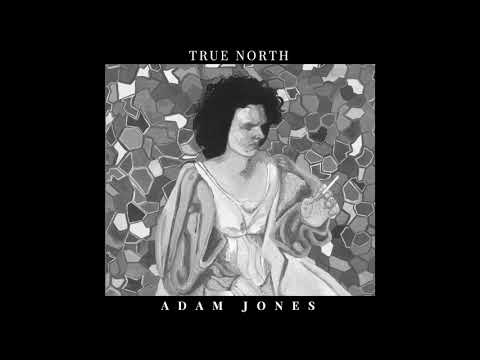 True North  Adam Jones
