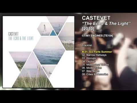 Castevet   'The Echo & The Light' [2010]