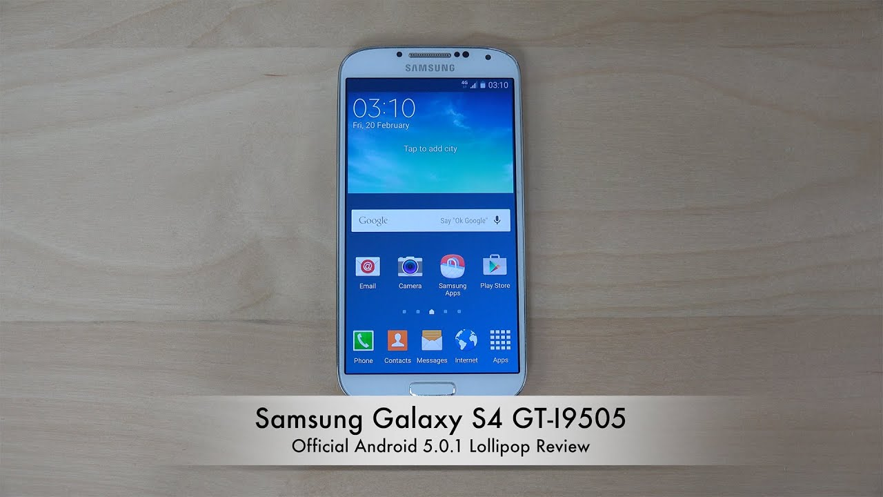 Samsung Galaxy S4 GT-I9505 Official Android 5.0.1 Lollipop ...