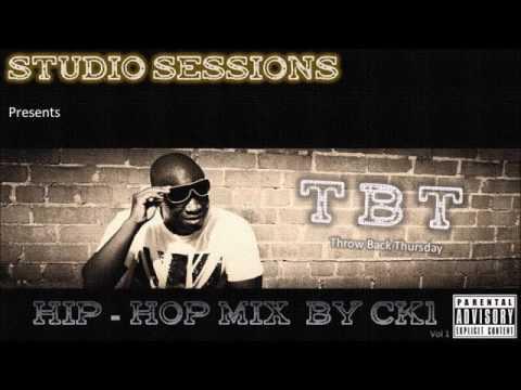 TBT (Throw Back Thursday) Hip Hop  Mix