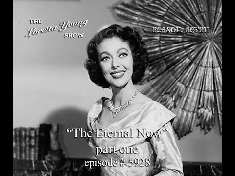 "the-loretta-young-show---s7-e12---""the-eternal-now-(part-one)"""