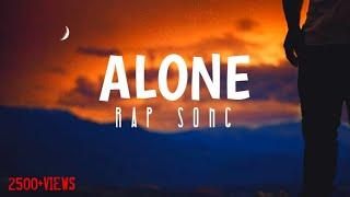 ALONE-| HINDI RAP SONG | VINAYAK | BRIEN TODIO | CRICBOY RAPPER |