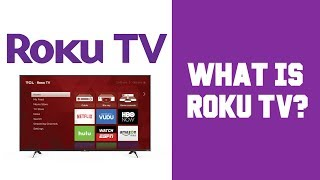 Roku TV Review - What is Roku TV How does it Work - What Does Roku TV Do What Is Roku For Explained
