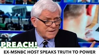 Fired From MSNBC, Phil Donahue Continues Preaching Truth