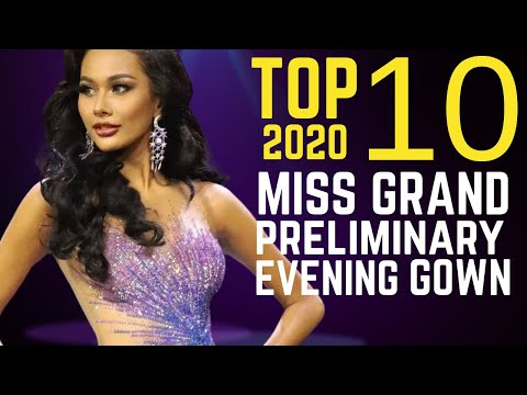 MISS GRAND INTERNATIONAL [2020] Preliminary Competition | TOP 10!