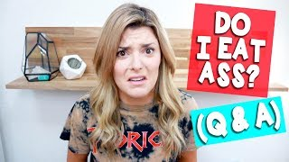 DO I EAT ASS? (Q + A) // Grace Helbig
