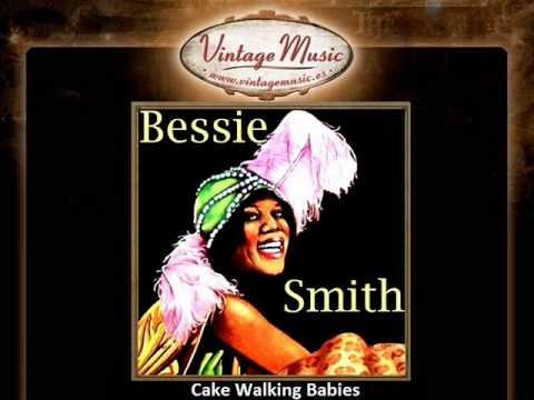 Bessie Smith -- Cake Walking Babies