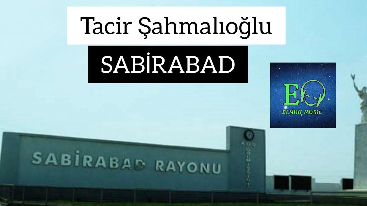 Tacir Şahmalıoğlu - SABİRABAD MP3