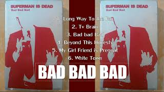 Download Superman Is Dead    Bad Bad Bad 2002 Full Album