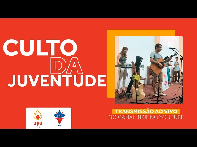 CULTO DA JUVENTUDE - 16/07/2021