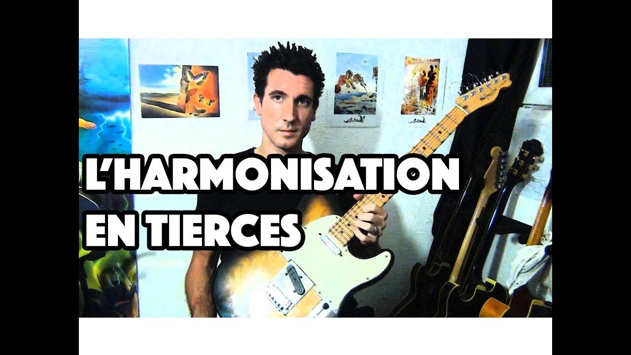 L'HARMONISATION EN TIERCES - LE GUITAR VLOG 125