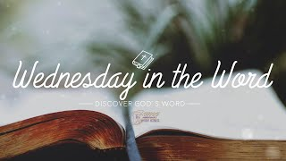 Wednesday in the Word(1PM)