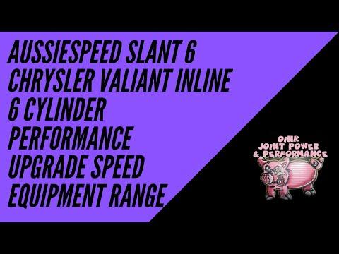 Aussiespeed Slant 6 Chrysler Valiant Inline 6 Cylinder Performance Upgrade Speed Equipment Range