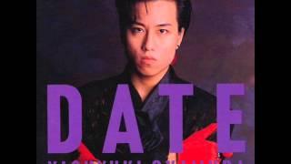 off 'DATE' 1988 Hontou no dance. Chance. Romance~. Yasuyuki Okamura...
