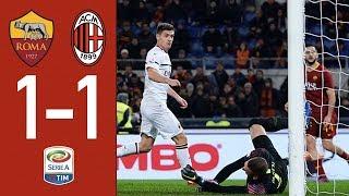 Highlights Roma 1-1 AC Milan - Matchday 22 Serie A TIM 2018/19
