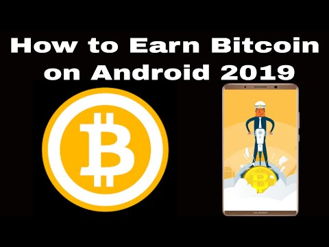 How To Earn Bitcoin On Android 2019 | Best Bitcoin Earning Apps 2019