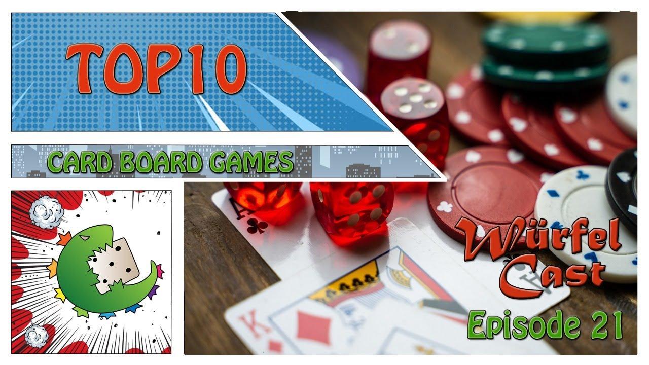 Würfel Cast – Episode 21 – TOP10 Card Board Games