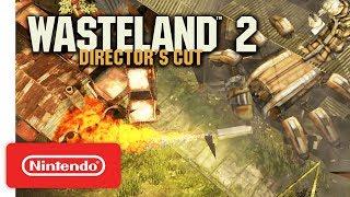Wasteland 2: Director's Cut - Announcement Trailer - Nintendo Switch