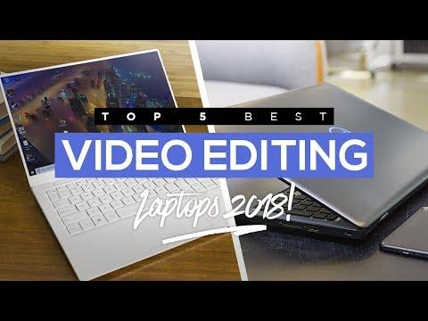 Top 5 Best Video Editing Laptops To Buy In 2018!