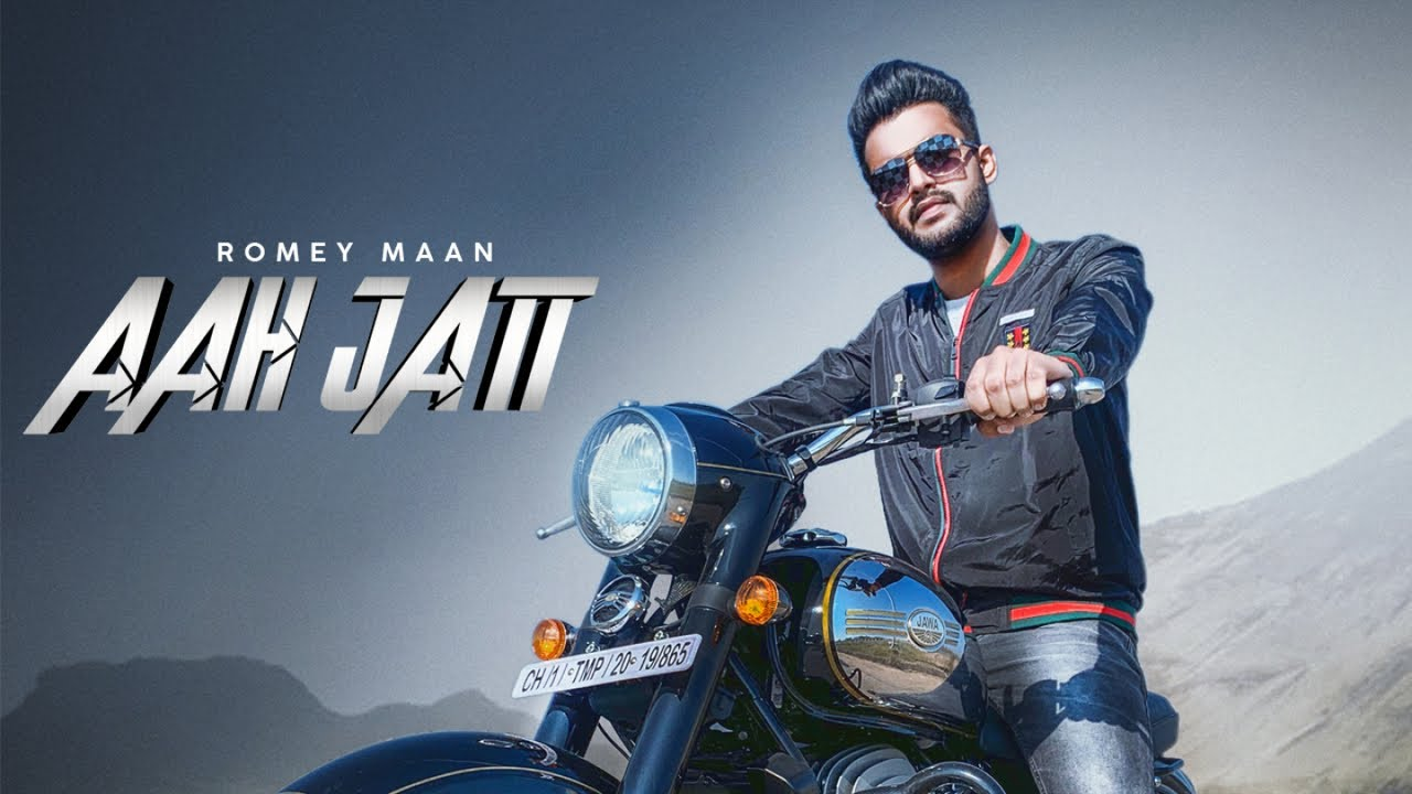 Romey Maan - Aah Jatt (Full Video) Latest Punjabi Song 2019
