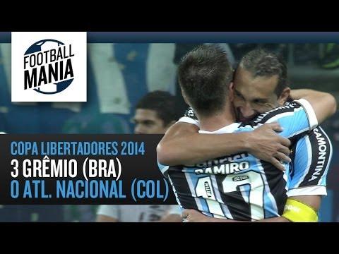 Grêmio (BRA) 3-0 Atlético Nacional - Copa Libertadores 2014 - Goals