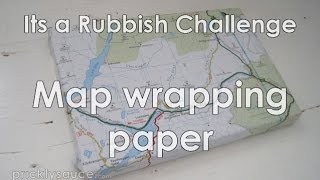 Map wrapping paper Its a Rubbish Challenge
