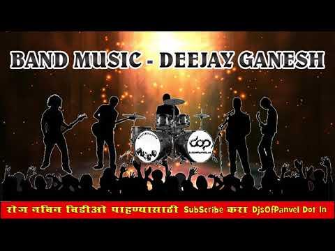 BAND MUSIC   DEEJAY GANESH