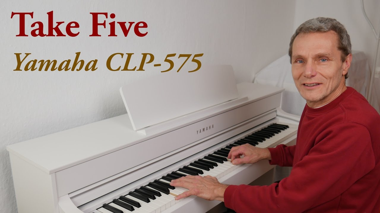 take five yamaha clp 575 digital piano youtube. Black Bedroom Furniture Sets. Home Design Ideas